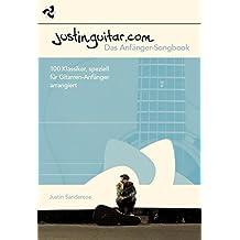 Justinguitar.com - Das Anf?¡ènger-Songbook by Justin Sandercoe (2013-03-20)