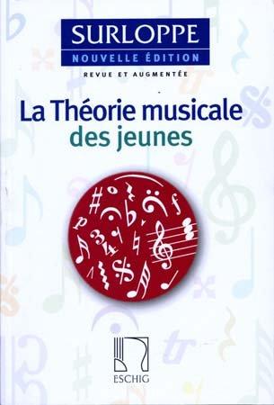 Théorie musicale des jeunes (Ed.remaniée et augmen - Education Musicale par Surloppe M