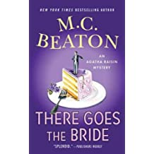 [There Goes the Bride] (By: M C Beaton) [published: August, 2010]