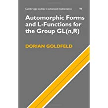 Automorphic Forms and L-Functions for the Group GL(n,R) (Cambridge Studies in Advanced Mathematics)