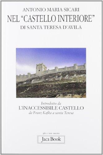 Nel «castello interiore» di Santa Teresa d'Avila