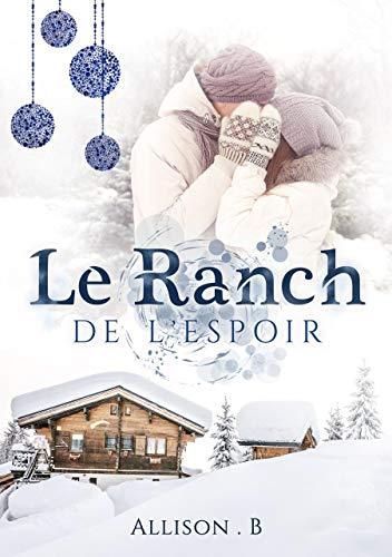 Le ranch de l'espoir