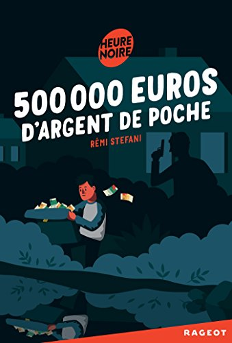 500 000 euros d'argent de poche
