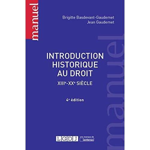 Introduction historique au droit : XIIIe-XXe siècle
