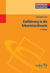 Einführung in die Erkenntnistheorie by Gerhard Ernst (2012-05-31)