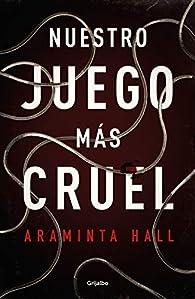 Nuestro juego más cruel par Araminta Hall