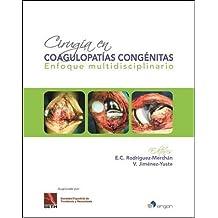 Cirugía en coagulopatías congénitas: Enfoque multidisciplinario