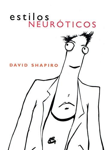 Estilos Neuroticos/ Neurotic Styles