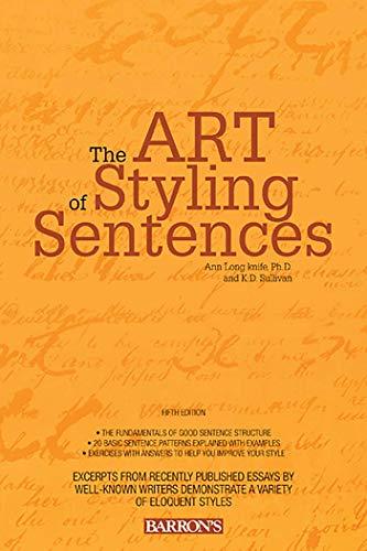 Art of Styling Sentences por Ann Longknife
