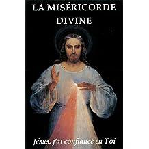 La miséricorde divine. Jésus, j´ai confiance en toi