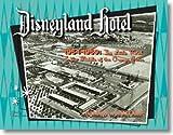 Disneyland« Hotel 1954-1959: The Little Motel in the Middle of the Orange Grove (Disneyland« Hotel 1954-1959: The Little Motel in the Middle of the Orange Grove)