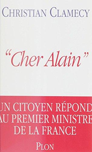 Cher Alain: Un citoyen répond au premier ministre de la France