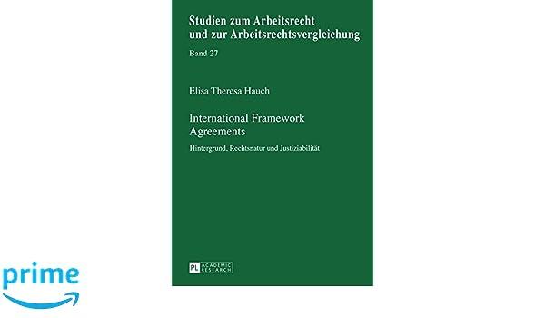 International Framework Agreements Hintergrund Rechtsnatur Und