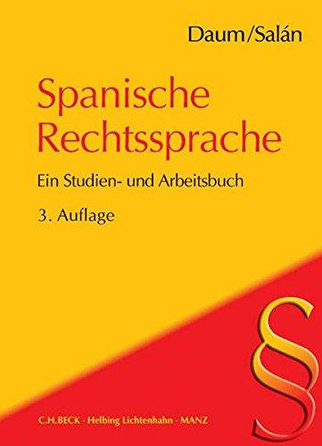 Spanische Rechtssprache: Ein Studien- und Arbeitsbuch