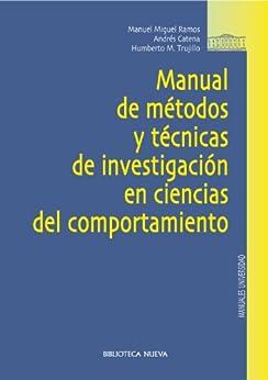 Manual de métodos y técnicas de investigación en ciencias del comportamiento (Manuales y obras de referencia) de [VV. AA]