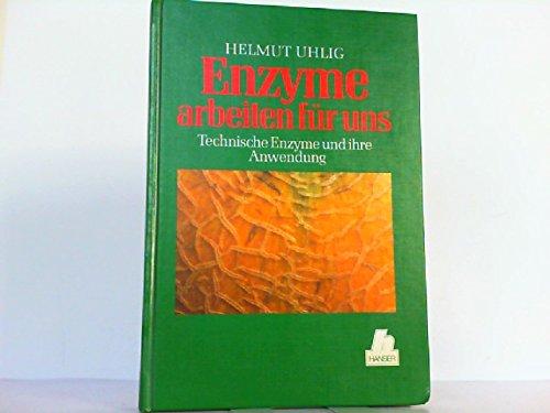 Enzyme arbeiten für uns