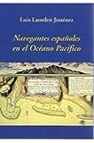 Navegantes españoles en el Océano Pacifico