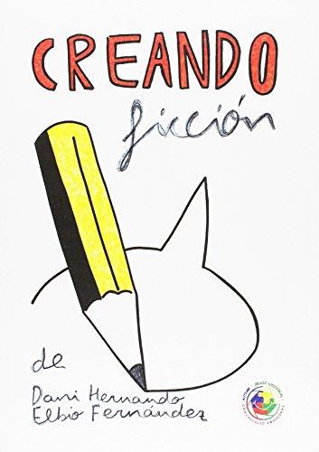 Creando ficción (Altres Obres) por Dani Hernando