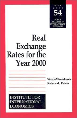 Real Exchange Rates for the Year 2000 (POLICY ANALYSES IN INTERNATIONAL ECONOMICS) - Geld Rate Exchange