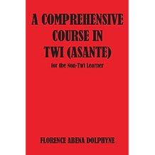Comprehensive Course in Twi (Asa (Agriculture in Uganda)