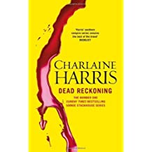 Dead Reckoning: A True Blood Novel by Harris, Charlaine (2011) Hardcover