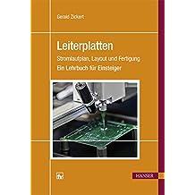 Leiterplatten: Stromlaufplan, Layout und Fertigung Ein Lehrbuch für Einsteiger