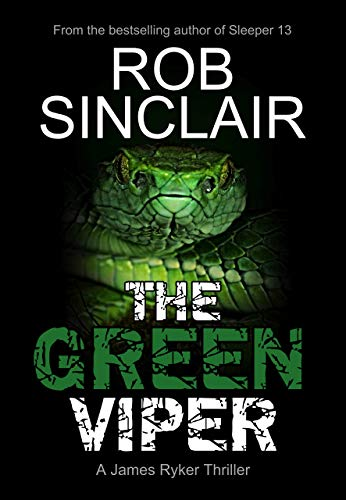 The Green Viper (James Ryker Book 4) (English Edition)