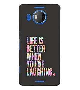 FUSON Life Is Bettter Laughing 3D Hard Polycarbonate Designer Back Case Cover for Microsoft Lumia 950 XL :: Microsoft Lumia 950 XL Dual SIM