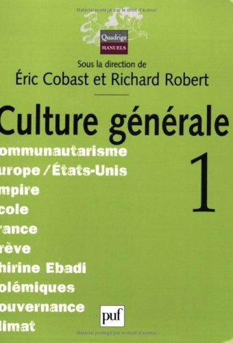 Culture générale, tome 1