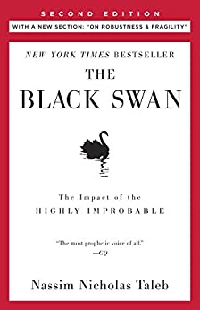 """The Black Swan: Second Edition: The Impact of the Highly Improbable Fragility"""" (Incerto) von [Taleb, Nassim Nicholas]"""
