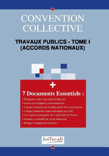 3005t1. Travaux publics - tome i (accords nationaux) Convention collective