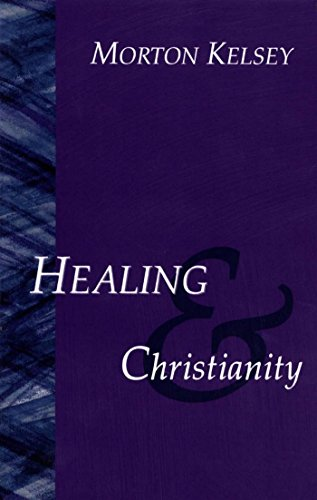 Healing and Christianity: A Classic Study (English Edition)