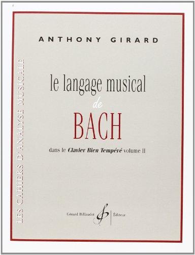 Le Langage Musical de Bach Dans le Clavier Bien Tempéré Volume II