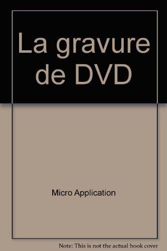 La gravure de DVD