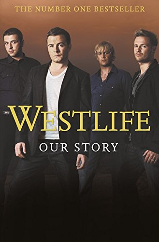 Westlife, English edition: Our Story