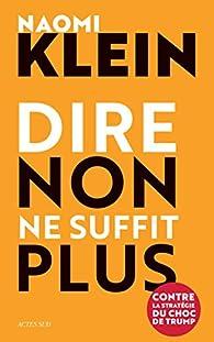 Dire non ne suffit plus par Naomi Klein