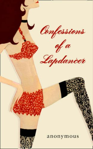 book cover of Confessions of a Lapdancer