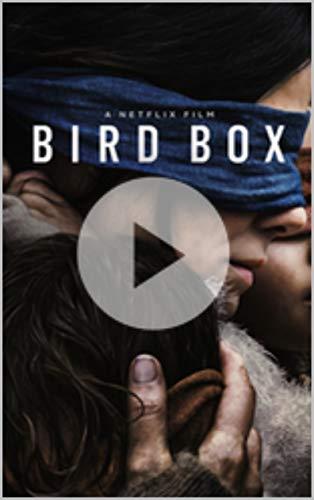 Watch Bird Box Full Movie HD All Cast Netflix Full Season #1 book cover