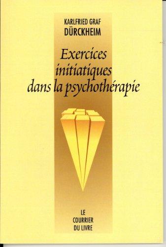 Exercices initiatiques dans la psychothérapie