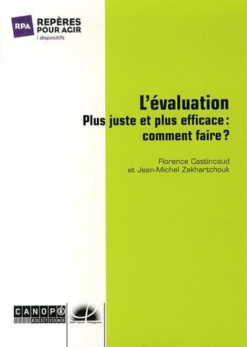 L'évaluation plus juste et plus efficace : comment faire ?
