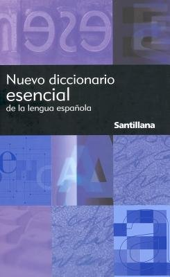 Nuevo Diccionario Esencial de la Lengua Espanola = New Essential Dictionary of the Spanish Language[SPA-NUEVO DICCIONA][Spanish Edition][Hardcover]