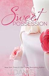Sweet Possession: Sweet Addiction Series by J. Daniels (2014-09-19)