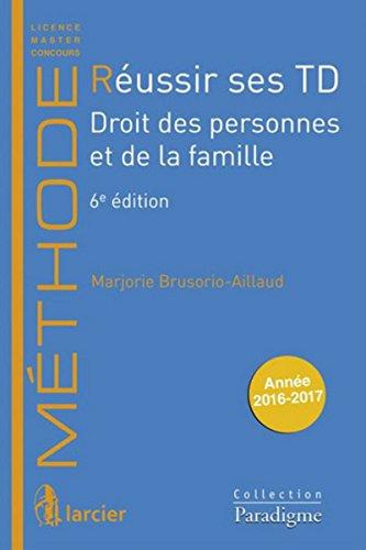 Réussir ses TD - Droit des personnes et par Marjorie Brusorio Aillaud
