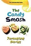 The Candy Smash (Lemonade War)