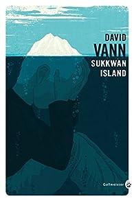 Sukkwan Island par David Vann