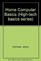 Home Computer Basics (High-tech basics series)