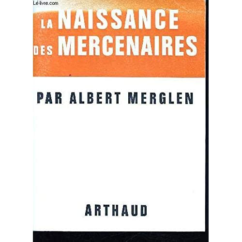 La Naissance des Mercenaires.