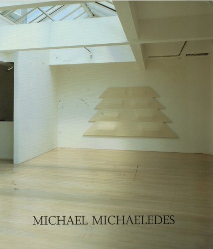 Michael Michaeledes: White Reliefs by Mel Gooding (2006-06-06)