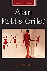 [Alain Robbe-Grillet] (By: John Phillips) [published: July, 2011]