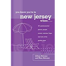 [(You Know You're in New Jersey When... : 101 Quintessential Places, People, Events, Customs, Lingo, and Eats of the Garden State)] [By (author) Lillian Africano ] published on (December, 2006)